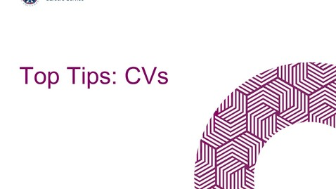 Thumbnail for entry Top Tips: CVs