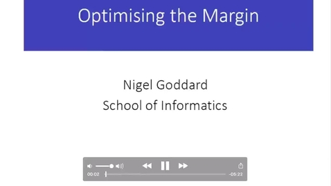 Thumbnail for entry Optimizing the Margin 2