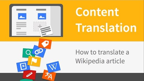 Thumbnail for entry Content Translation screencast: Translate a Wikipedia article in 3 minutes