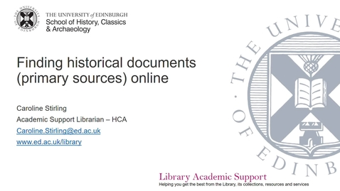 Thumbnail for entry Finding historical documents / primary sources online (Historical Research: Skills & Sources)