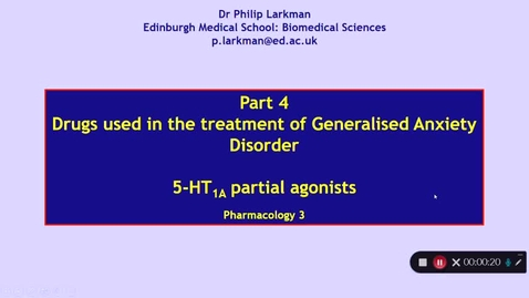 Thumbnail for entry Pharmacology 3: Anxiolytic Drugs - Part 4 Dr Phil Larkman