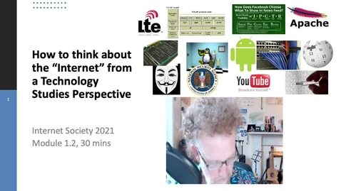 Thumbnail for entry 1.2 How to study the internet - technology studies concepts 1