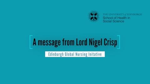 Thumbnail for entry Edinburgh Global Nursing Initative - a message from Lord Nigel Crisp