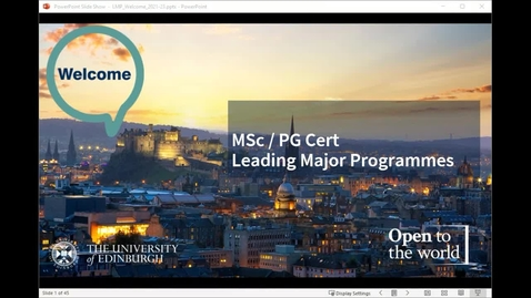 Thumbnail for entry MSc Leading Major Programmes Welcome Meeting with Programme Director 2021
