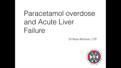 Thumbnail for entry Paracetamol overdose and Acute Liver Failure