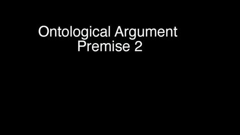 Thumbnail for entry 5: Anselm - Premise 2
