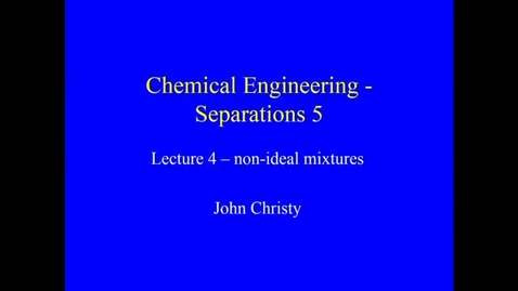 Thumbnail for entry Distillation Lecture 4 2020 part 1