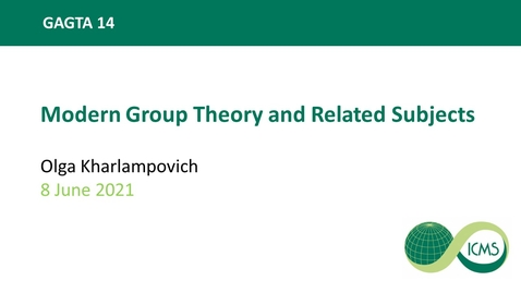 Thumbnail for entry Olga Kharlampovich: Modern Group Theory and Related Subjects