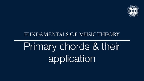 Thumbnail for entry Fundamentals of music theory - Primary chords and their application