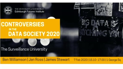 Thumbnail for entry A Beneficial Smart Campus? Dr James Stewart and  open discussion The Surveillance University