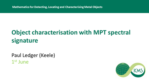 Thumbnail for entry Object Characterisation with MPT Spectral Signature -  Paul Ledger
