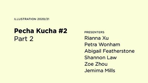 Thumbnail for entry Pecha Kucha #2 / Part 2