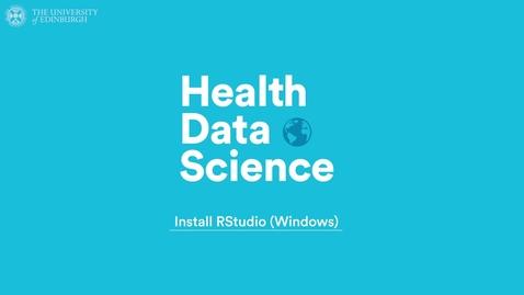 Thumbnail for entry Installing RStudio for Windows