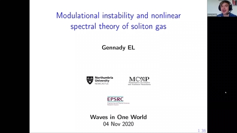 Thumbnail for entry One World Waves Gennady El - Modulational instability and nonlinear spectral theory of soliton gas