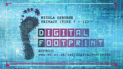 Thumbnail for entry Digital Footprint - Privacy Part 2