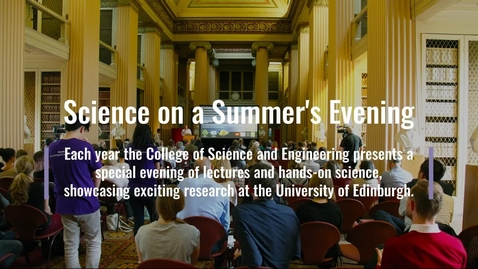 Thumbnail for entry Science on a Summer's Evening Promotional Video 2019