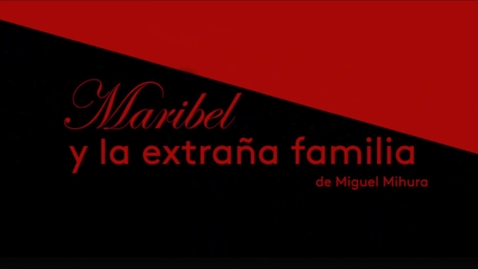 Thumbnail for entry Maribel y la Extraña Familia