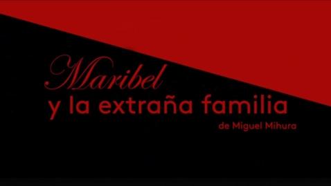 Thumbnail for entry Maribel y la Extraña Familia