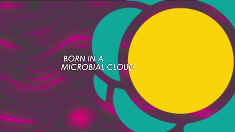 Thumbnail for entry Inaugural lecture: Born in a Microbial Cloud