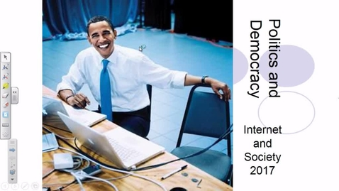 Thumbnail for entry Internet and Society 2017  - Politics and Democracy Lecture