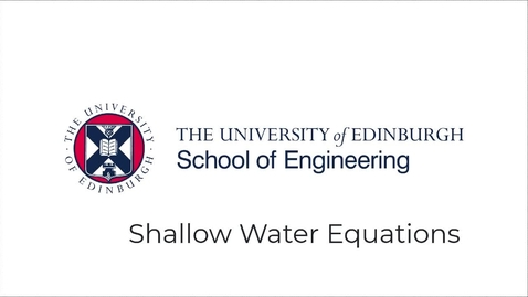 Thumbnail for entry Partial Differential Equations Lecture 10 - Shallow Water Equations
