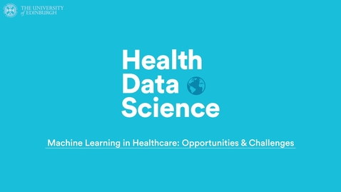 Thumbnail for entry Machine Learning in Healthcare- Opportunities & Challenges