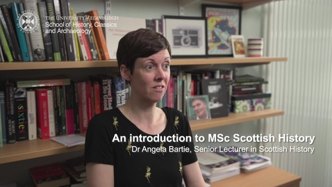 Thumbnail for entry An introduction to MSc Scottish History