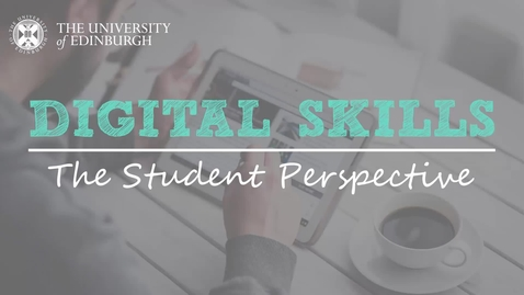 Thumbnail for entry Digital Skills: The Student Perspective