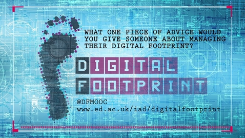 Thumbnail for entry Digital Footprint - Voxpop week 2