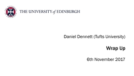Thumbnail for entry Daniel Dennett: Wrap Up X-SPECT conference