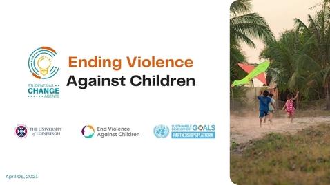 Thumbnail for entry SACHA '21 - Global Partnership to End Violence:  Group 4 Proposal
