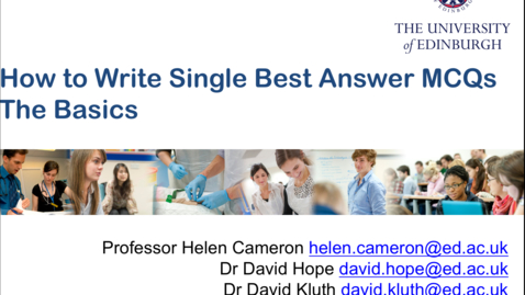 Thumbnail for entry MBChB How to write single best answer MCQs - the basics.