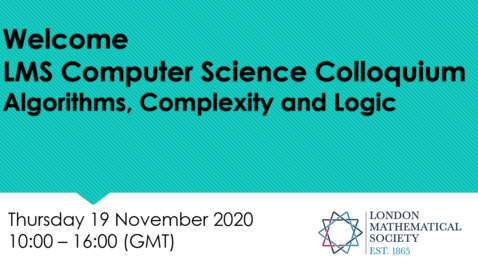 Thumbnail for entry LMS Computer Science Colloquium - Anupam Das (Birmingham)