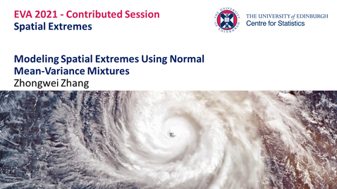 Thumbnail for entry Spatial Extremes: Zhongwei Zhang