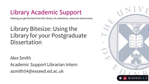 Thumbnail for entry Library Bitesize: Using the Library for your Postgraduate Dissertation