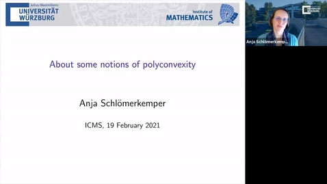 Thumbnail for entry About some notions of polyconvexity - Anja Schlomerkemper