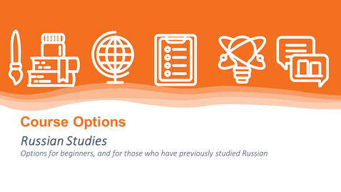 Thumbnail for entry Russian Studies - Course Options Hub 2021 - LLC