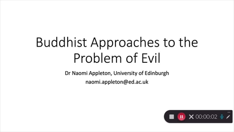 Thumbnail for entry 'Buddhist Approaches to the Problem of Evil' - Dr Naomi Appleton