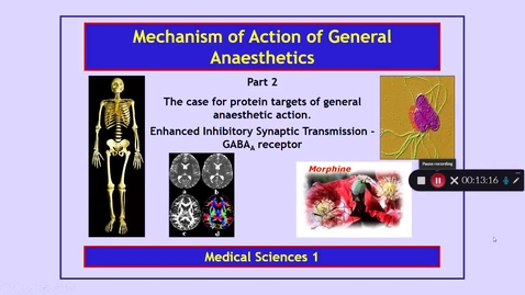 Thumbnail for entry Medical Sciences 1: Mechanism of Action of General  Anaesthetics Part 2 Dr Phil Larkman