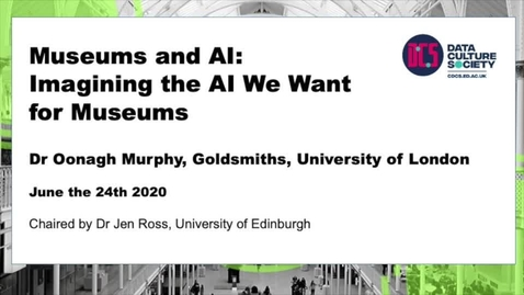 Thumbnail for entry Museums and AI: Imagining the AI we want for museums