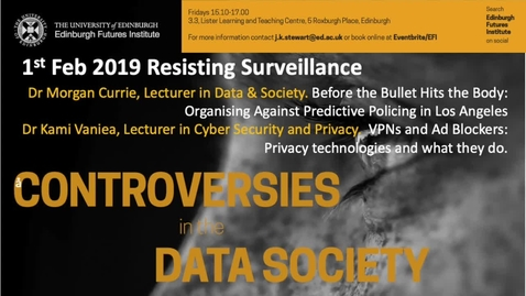 Thumbnail for entry Predictive Policing - Dr Morgan Currie - Data Controversies 2019