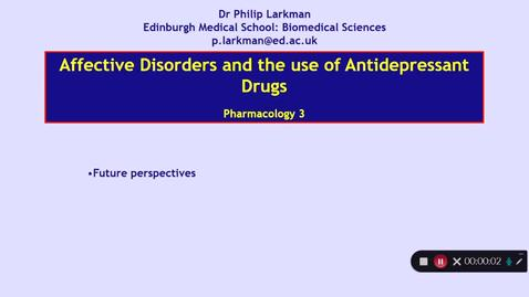 Thumbnail for entry Pharmacology 3: Antidepressant Drugs - Part 4 Dr Phil Larkman