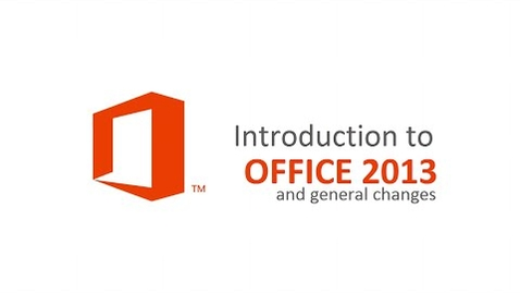 Thumbnail for entry Introduction to Office 2013 and general changes