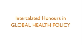 Thumbnail for entry Intercalated Honours in Global Health Policy