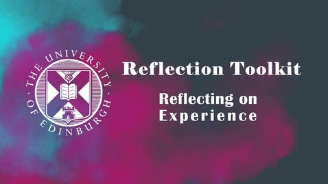 Thumbnail for entry Reflecting on Experience