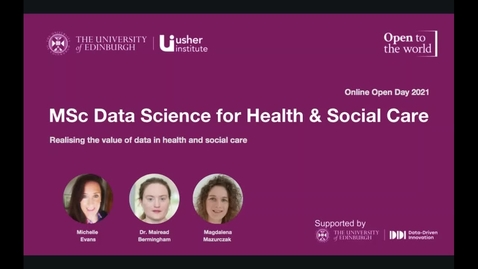 Thumbnail for entry May 2021 Open Day - Data Science for Health and Social Care