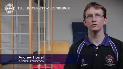 Thumbnail for entry Andrew Horrell-Physical Education-Research In A Nutshell-The Moray House School of Education-03/08/2012