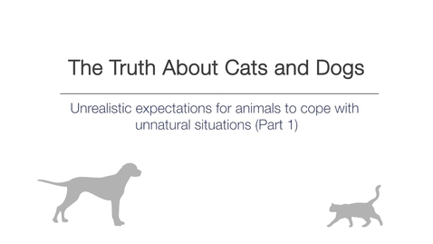 Thumbnail for entry Week 1 - Unrealistic expectations for animals to cope with in unnatural situations - Part 1