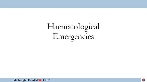 Thumbnail for entry Haematological Emergencies 1 - Neutropenic Fever