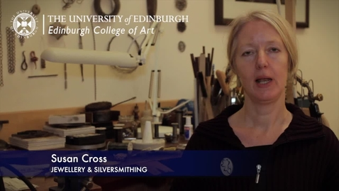 Thumbnail for entry Susan Cross -Jewellery & Silversmithing - Research In A Nutshell-Edinburgh College of Art-23/01/2013